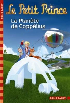 """Afficher """"Le petit prince n° 13 La planète de Coppélius"""""""