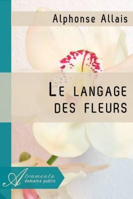 """Afficher """"Le langage des fleurs"""""""