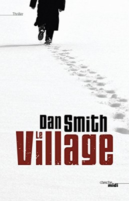 vignette de 'Le Village (Dan Smith)'