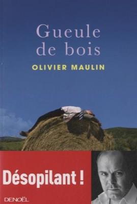 vignette de 'Gueule de bois (Olivier Maulin)'