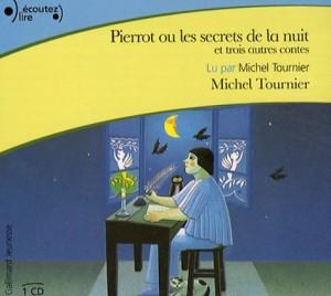 """Afficher """"Pierrot ou les secrets de la nuit et trois autres contes"""""""