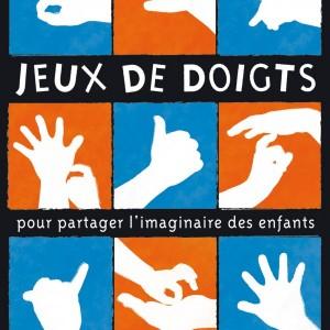"""Afficher """"Jeux de doigts"""""""