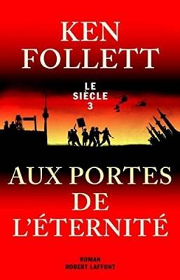 """Afficher """"Le siècle n° 3 Aux portes de l'éternité"""""""