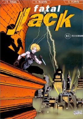 """Afficher """"Fatal Jack n° 3 Rosebud"""""""