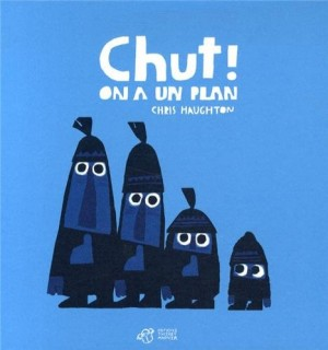 vignette de 'Chut ! On a un plan (Chris Haughton)'