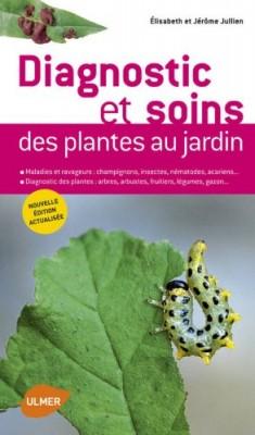 """Afficher """"Diagnostic et soins des plantes au jardin"""""""