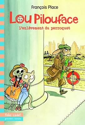 """Afficher """"Lou Pilouface n° 2 Enlèvement du perroquet (L')"""""""