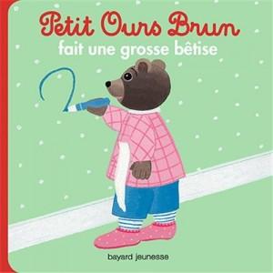 """Afficher """"Petit Ours brun Petit Ours brun fait une grosse bêtise"""""""
