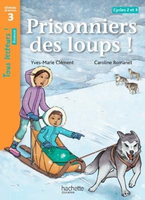"""Afficher """"Prisonniers des loups ! cycles 2 et 3"""""""