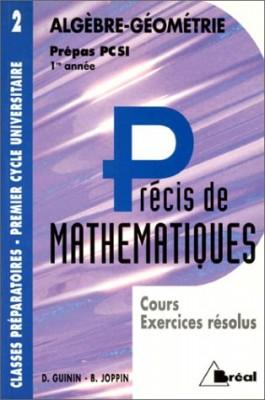 """Afficher """"Précis de mathématiques. n° 2 Algèbre-géométrie"""""""
