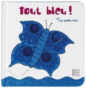 """Afficher """"Les petits tout Tout bleu !"""""""