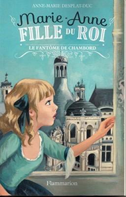"""Afficher """"Marie-Anne, fille du roi n° 6Le fantôme de Chambord"""""""