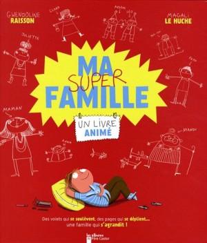 """Afficher """"Ma super famille"""""""