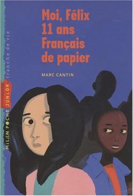"""Afficher """"Moi, Félix, 11 ans, Français de papier"""""""