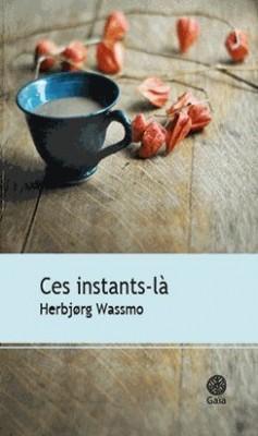 """Afficher """"Ces instants-là"""""""