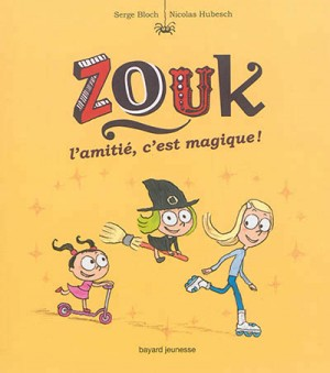"""Afficher """"Zouk n° 10 L'amitié, c'est magique !"""""""