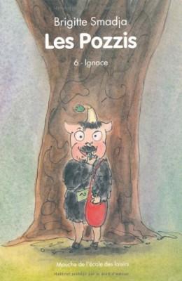 """Afficher """"Pozzis (Les ) n° 6 Ignace"""""""