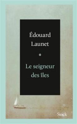vignette de 'Le seigneur des îles (Édouard Launet)'
