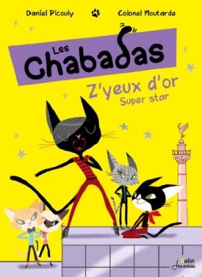 "Afficher ""Les chabadas n° 2 Z'yeux d'or, super star"""