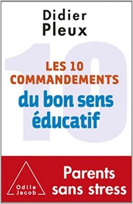 """Afficher """"Les 10 commandements du bon sens éducatif"""""""