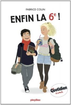 """Afficher """"Enfin la 6e ! n° 1"""""""