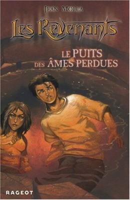 """Afficher """"Les revenants n° 3 Le puits des âmes perdues"""""""