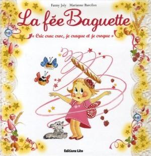 vignette de 'La fée Baguette n° 1<br /> Cric crac croc, je craque et je croque (Joly, Fanny)'