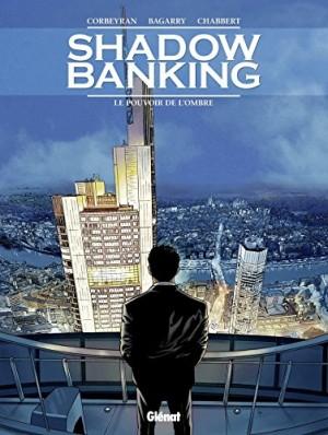 vignette de 'shadow banking (Corbeyran)'