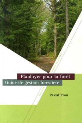 """Afficher """"Plaidoyer pour la forêt"""""""