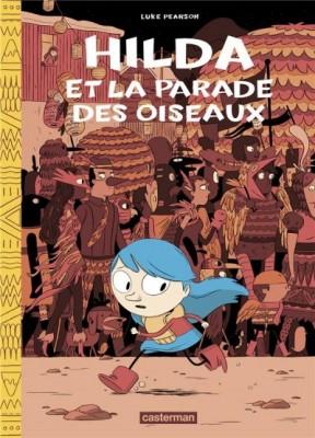 "Afficher ""Hilda n° 3Hilda et la parade des oiseaux"""