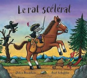 """Afficher """"Le rat scélérat"""""""