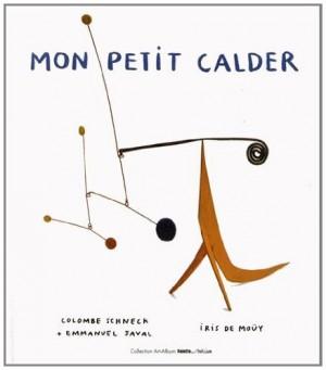 """Afficher """"Mon petit Calder"""""""