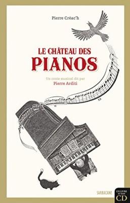 vignette de 'Le château des pianos (Pierre Créac'h)'
