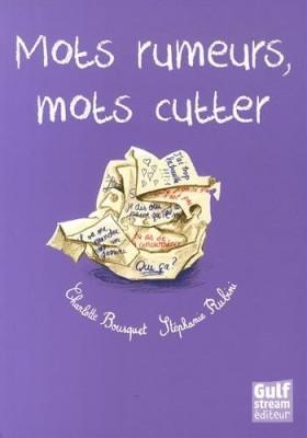 """Afficher """"Mots rumeurs, mots cutter"""""""