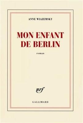 """Afficher """"Mon Enfant de Berlin"""""""