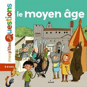 """Afficher """"Le Moyen-Age"""""""
