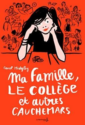 """Afficher """"Ma famille, le collège et autres cauchemars"""""""