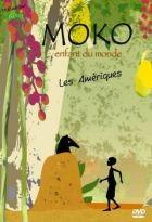 """Afficher """"Moko enfant du monde - Les Amériques"""""""