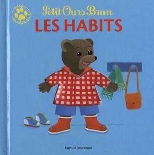 """Afficher """"Mini touche à tout Petit Ours brun n° 1 Les habits"""""""