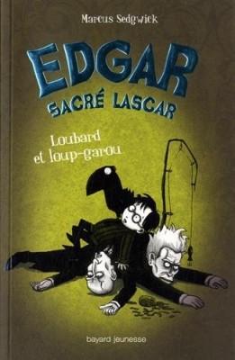 "Afficher ""Edgar sacré lascar n° 3 Loubard et loup-garou"""