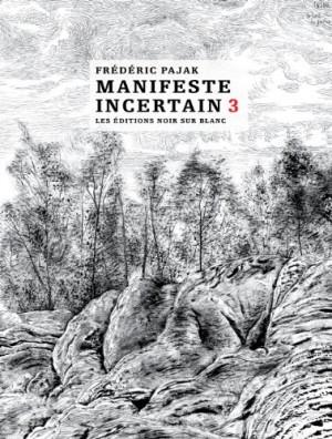 """Afficher """"Manifeste incertain n° 3"""""""