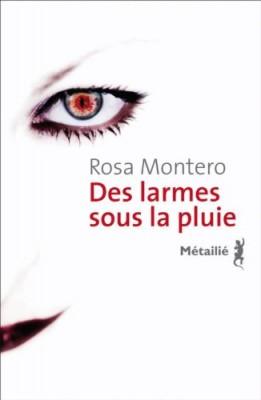 vignette de 'Des larmes sous la pluie (Rosa Montero)'
