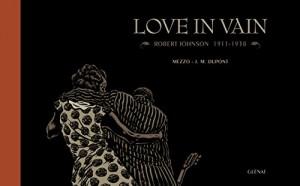 vignette de 'Love in vain (Jean-Michel Dupont)'