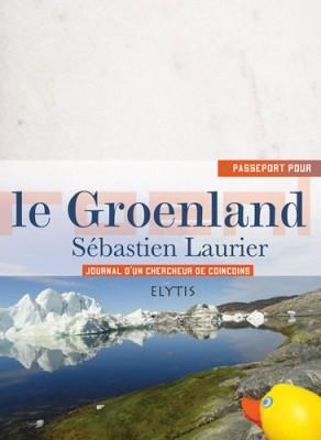 vignette de 'Passeport pour le Groenland (Sébastien Laurier)'