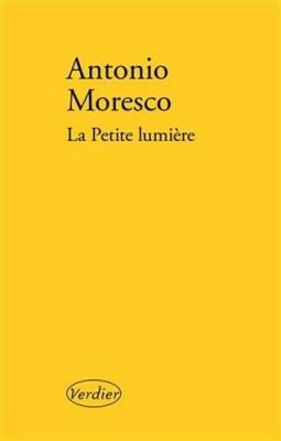 vignette de 'La petite lumière (Antonio Moresco)'