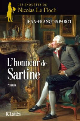 """Afficher """"Les enquêtes de Nicolas Le Floch, commissaire au Châtelet.L'honneur de Sartine"""""""