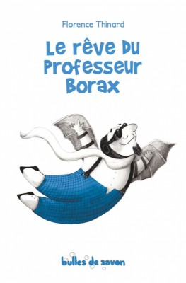 """Afficher """"Le rêve du professeur Borax"""""""