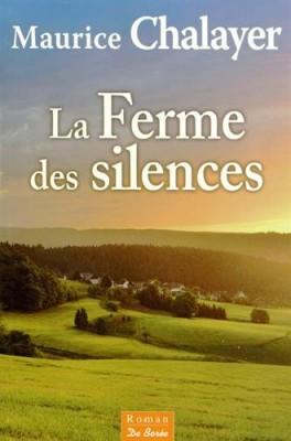 """Afficher """"Ferme des silences (La)"""""""