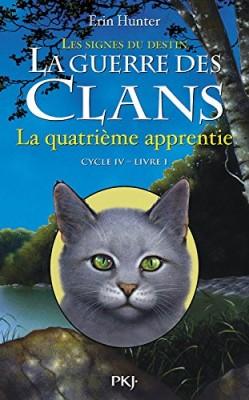 vignette de 'La guerre des clans, cycle IV n° 1<br /> La quatrième apprentie (Erin Hunter)'
