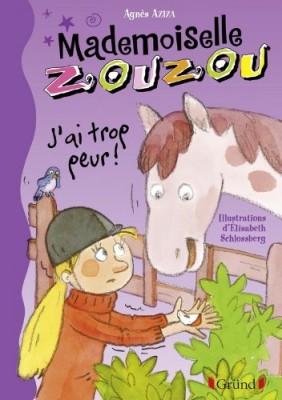 "Afficher ""Mademoiselle Zouzou n° 11 J'ai trop peur !"""
